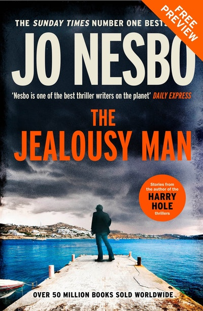 The Confession: A Free Jo Nesbo Short Story from The Jealousy Man
