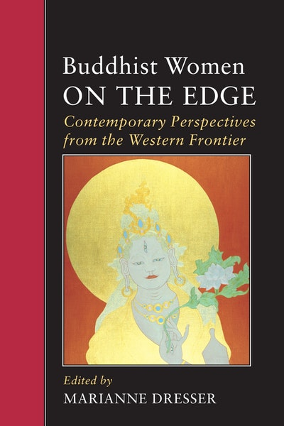 Buddhist Women On The Edge