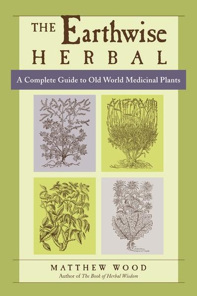 Earthwise Herbal Volume I