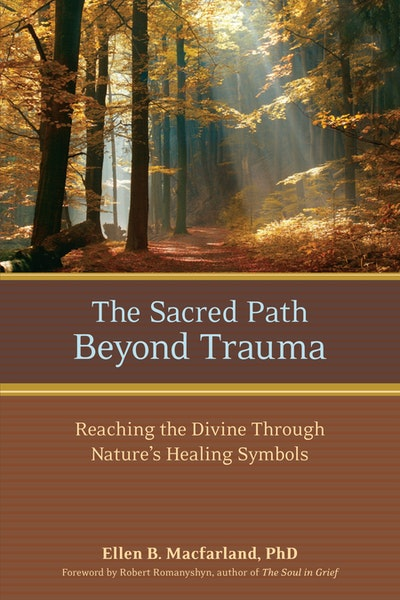 Sacred Path Beyond Trauma