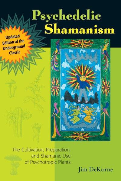 Psychedelic Shamanism