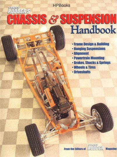 Street Rodder's Chassis & Suspension Handbook