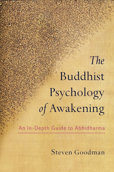 The Buddhist Psychology of Awakening