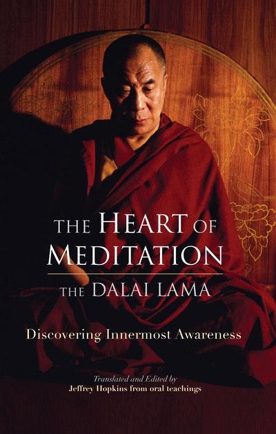 The Heart Of Meditation