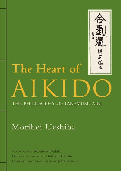 The Heart Of Aikido