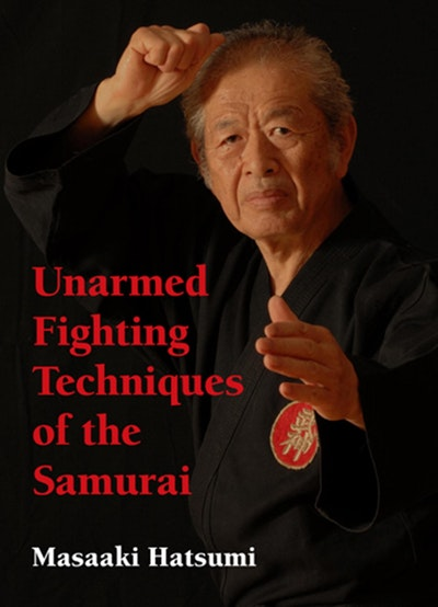 Unarmed Fighting Techniques Of The Samurai