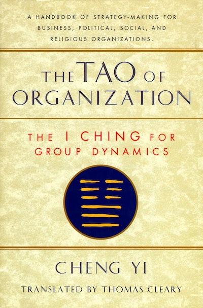 The Tao Of Organization