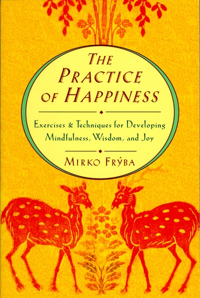 Practice Of Happiness