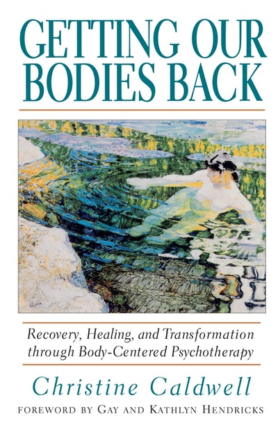 Getting Our Bodies Back