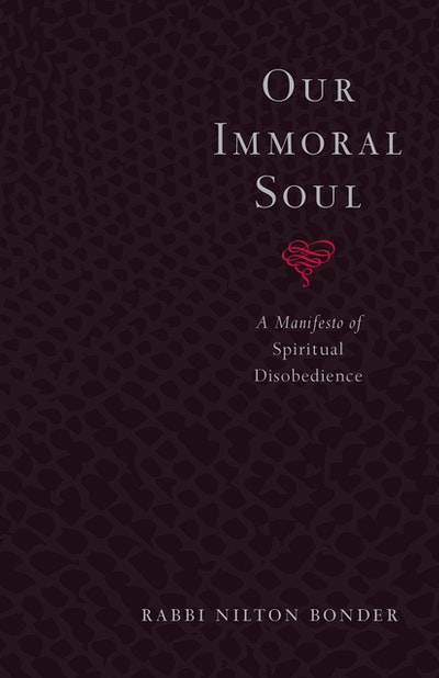 Our Immoral Soul