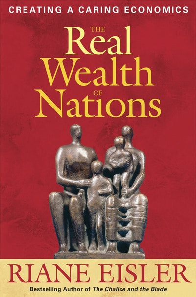 The Real Wealth Of Nations