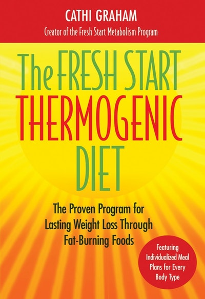 The Fresh Start Thermogenic Diet
