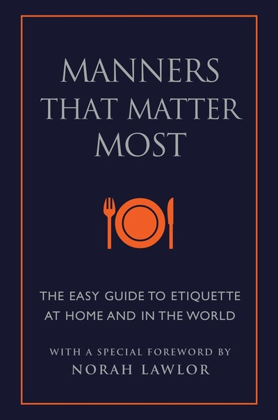 Manners That Matter Most