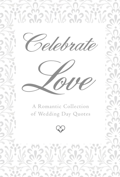 Wedding Celebrations Quotes: Celebrate Love By June Eding