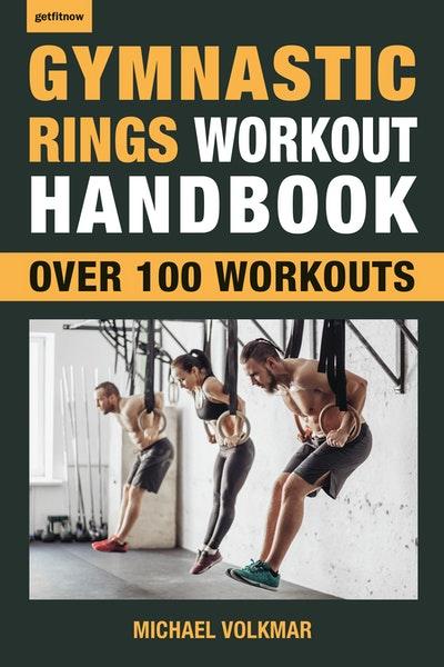 Gymnastic Rings Workout Handbook