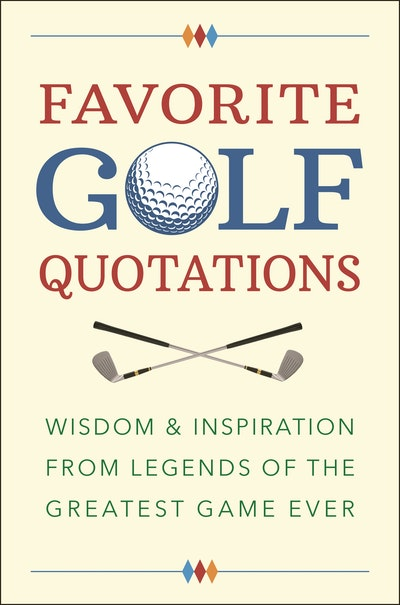 Favorite Golf Quotations