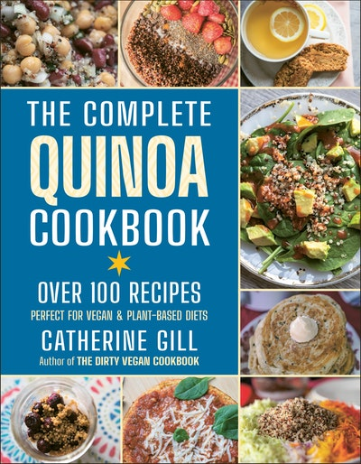 The Complete Quinoa Cookbook