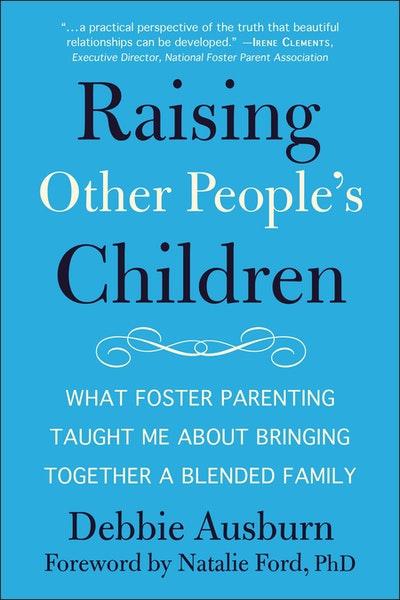 Raising Other People's Children