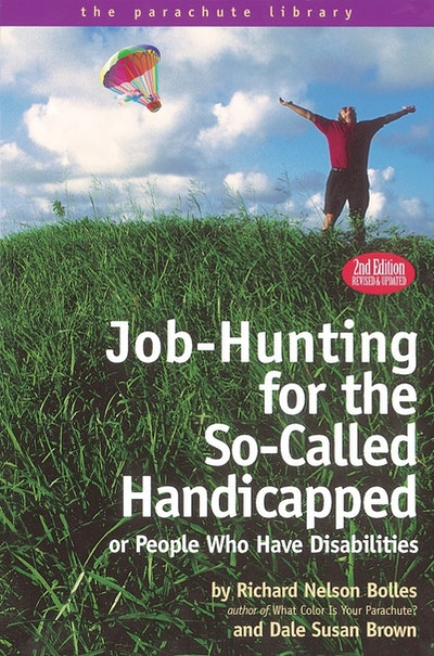 Job-Hunting for the So-Called Handicapped