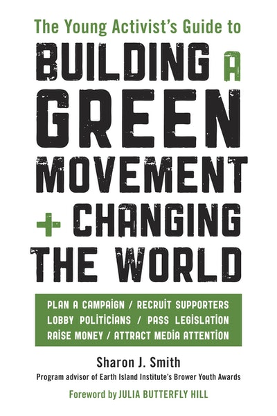 Young Activist's Guide To Building A Green Movement