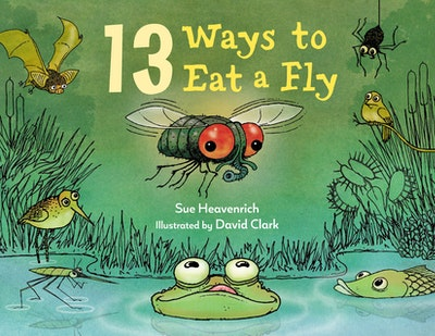 13 Ways to Eat a Fly