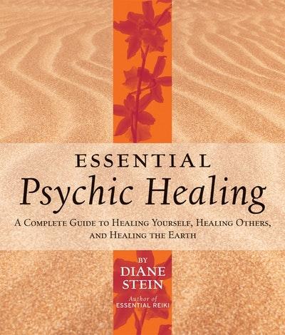 Essential Psychic Healing