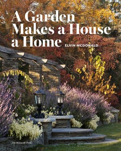 A Garden Makes A House A Home