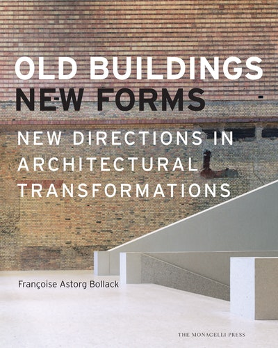 Old Buildings, New Forms