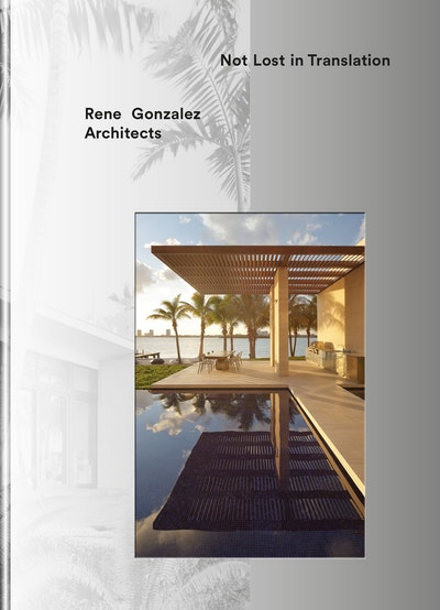 Rene Gonzalez Architects