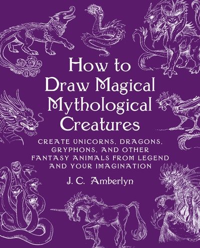 How to Draw Magical Mythological Creatures