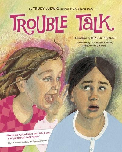 Trouble Talk