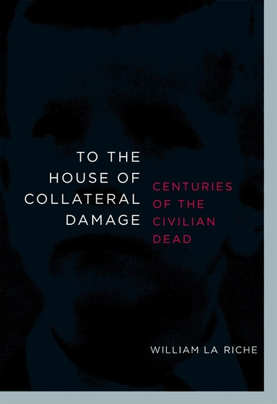 To The House Of Collateral Damage