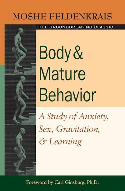Body And Mature Behavior