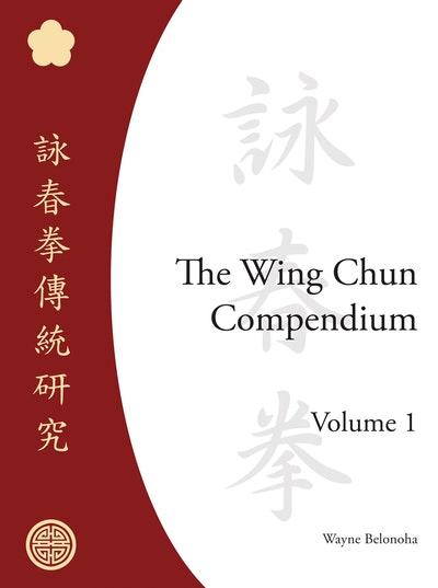 Wing Chun Compendium V1