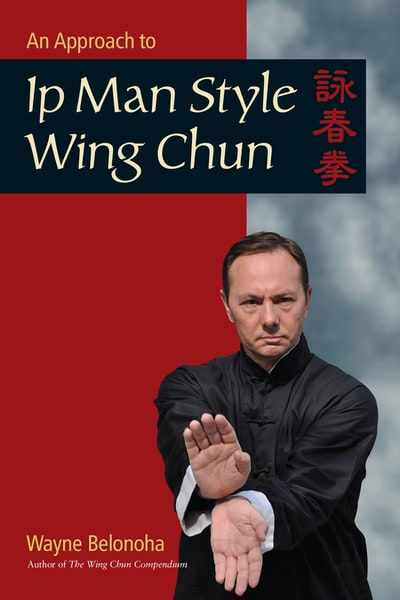 An Introduction To Ip Man Style Wing Chun Kung Fu
