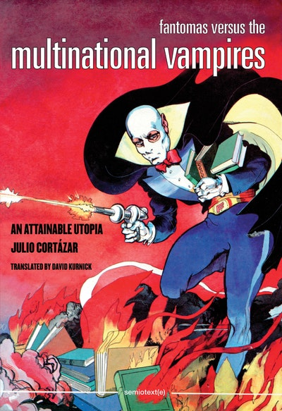 Fantomas Versus the Multinational Vampires