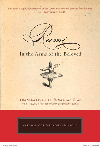 Rumi: In the Arms of the Beloved