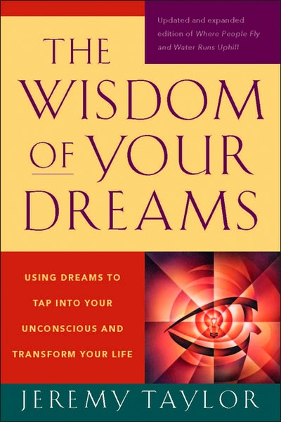 The Wisdom of Your Dreams