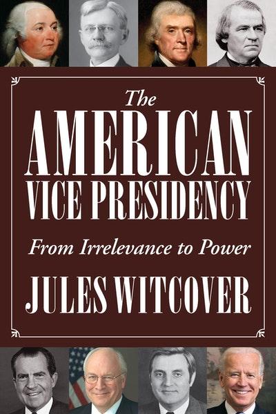 The American Vice Presidency
