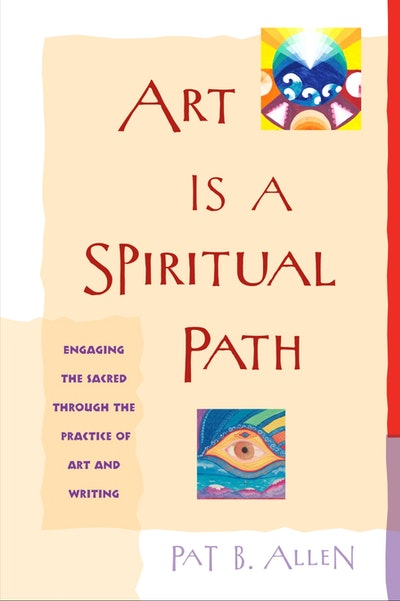Art Is A Spiritual Path