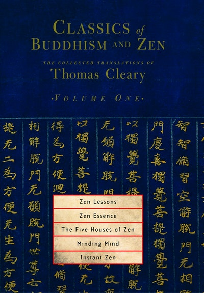 Classics Of Buddhism And Zen Vol 1