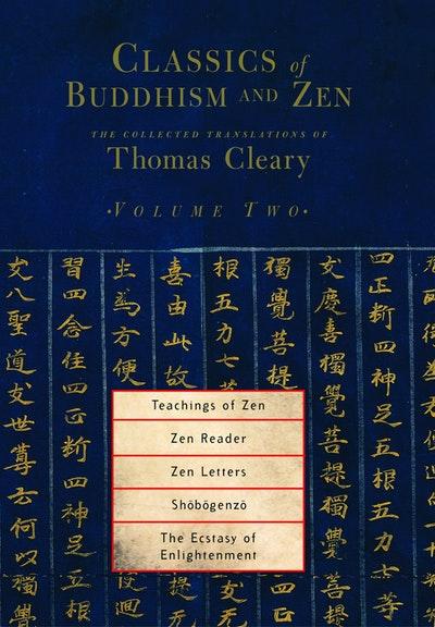 Classics Of Buddhism And Zen Vol 2