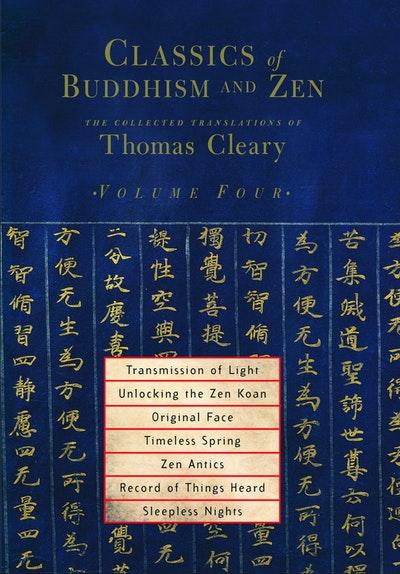 Classics Of Buddhism And Zen Vol 4