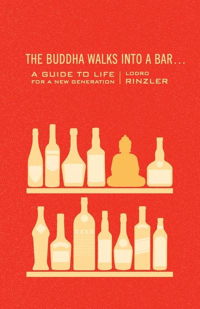 The Buddha Walks Into A Bar