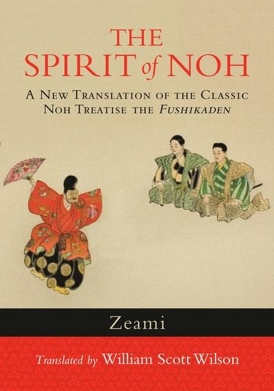 The Spirit Of Noh