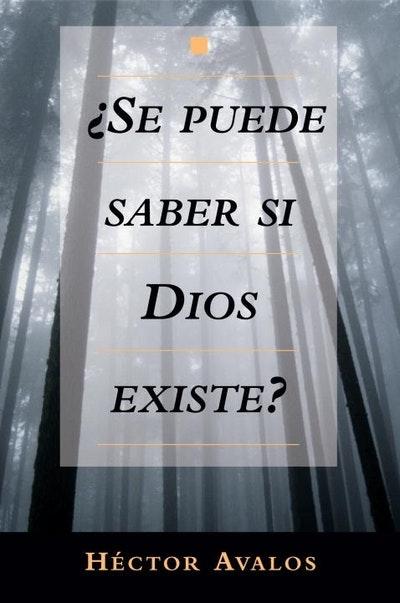Se Puede Saber Si Dios Existe?