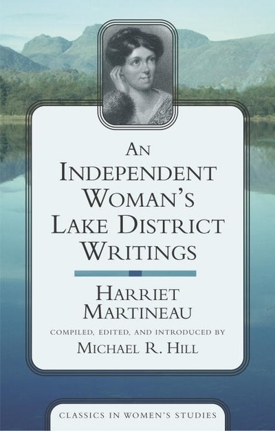 An Independent Woman's Lake District Writings