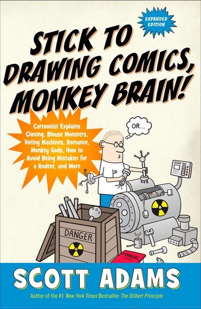 Stick to Drawing Comics, Monkey Brain!