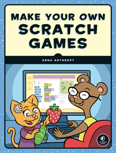Make Your Own Scratch Games!