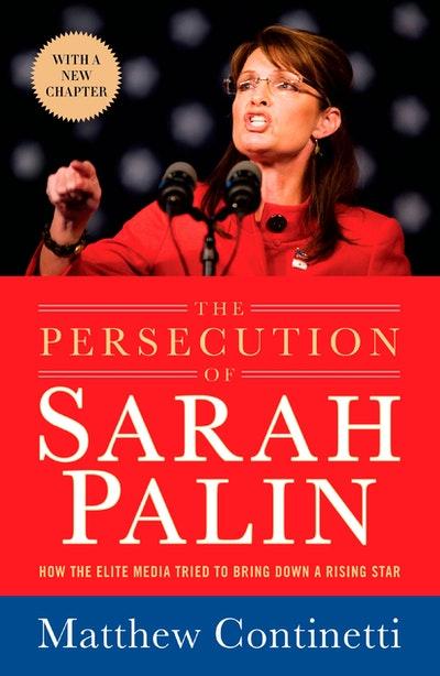 The Persecution of Sarah Palin